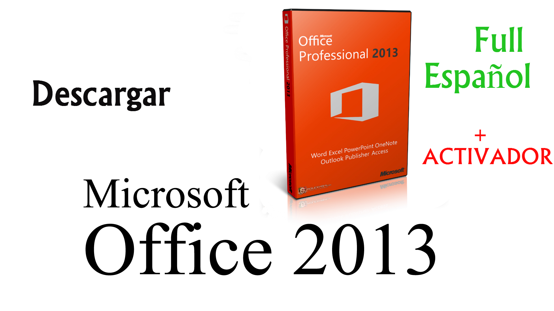 Office Professional Plus 2013 -- Para 32 y 64 Bits