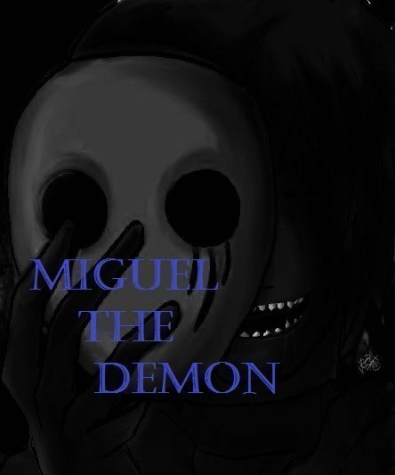 Miguel The Demon-capitulo 17